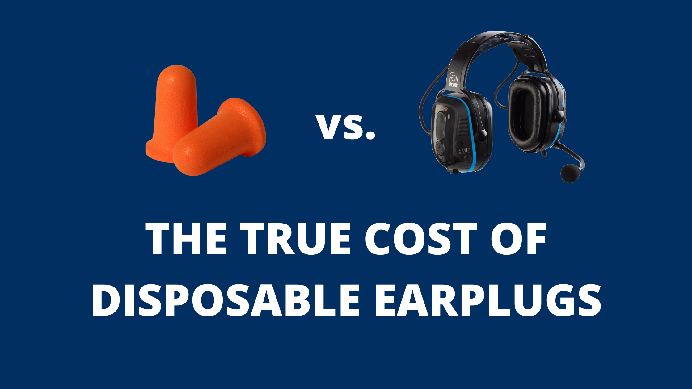 The True Cost of Disposable Earplugs